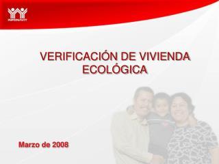 VERIFICACIÓN DE VIVIENDA ECOLÓGICA