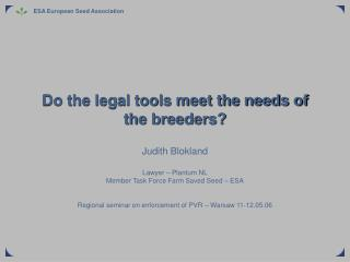 Do the legal tools meet the needs of the breeders?