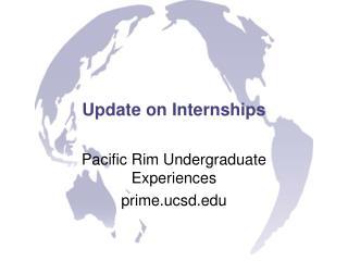 Update on Internships
