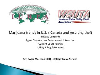 Marijuana trends in U.S. / Canada and resulting theft Privacy Concerns