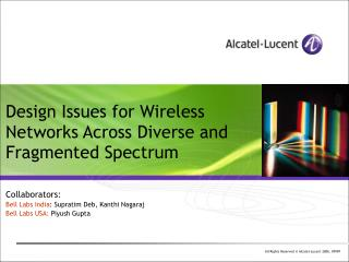 Design Issues for Wireless Networks Across Diverse and Fragmented Spectrum