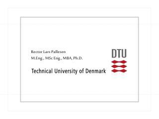 Rector Lars Pallesen M.Eng., MSc Eng., MBA, Ph.D.