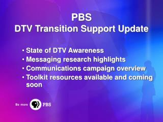 PBS DTV Transition Support Update