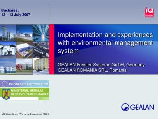 Implementation and experiences with environmental management system