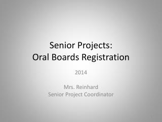 Senior Projects:  Oral Boards Registration