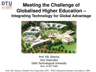 Meeting the Challenge of Globalised Higher Education – Integrating Technology for Global Advantage