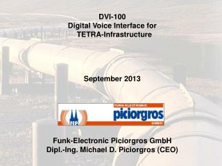DVI-100 Digital Voice Interface for   TETRA-Infrastructure September 2013