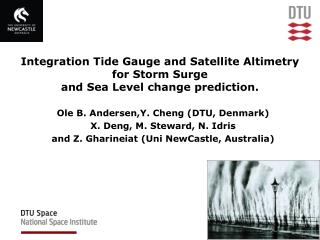 Integration Tide Gauge and Satellite Altimetry  for Storm Surge  and Sea Level change prediction.