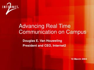 Advancing Real Time Communication on Campus