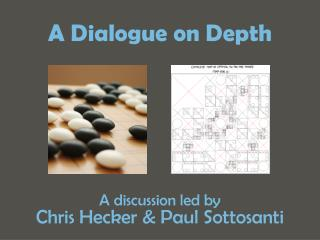 A Dialogue on Depth