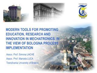 Assoc. Prof. Simona LACHE Assoc. Prof. Marcela LUCA Transilvania University of Brasov