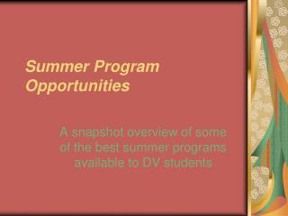 Summer Program Opportunities