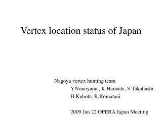 Vertex location status of Japan