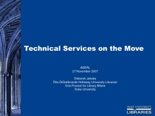 Technical Services on the Move