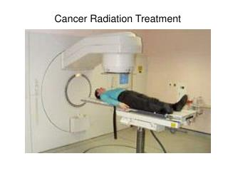 Cancer Radiation Treatment
