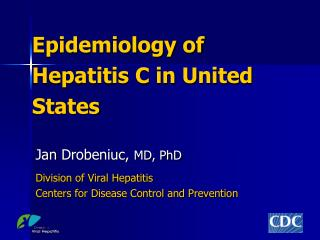 Epidemiology of Hepatitis C in United States