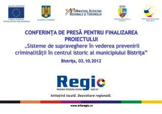 CONFERINȚA DE PRESĂ PENTRU  FINALIZARE A PROIECTULUI