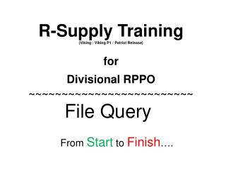 R-Supply Training (Viking / Viking P1 / Patriot Release) for Divisional RPPO