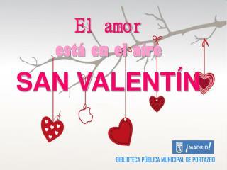 El amor está en el aire SAN VALENTÍN