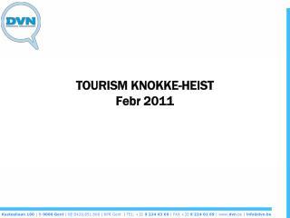 TOURISM KNOKKE-HEIST Febr 2011