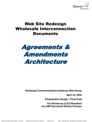 Web Site Redesign  Wholesale Interconnection Documents Agreements & Amendments Architecture