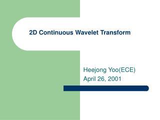 2D Continuous Wavelet Transform