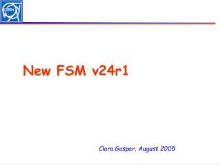 New FSM v24r1