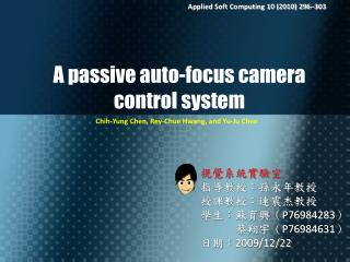 A passive auto-focus camera  control system