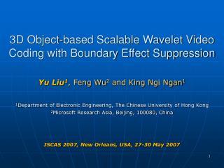 Yu Liu 1 , Feng Wu 2  and King Ngi Ngan 1