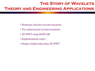 The Story of Wavelets Theory and Engineering Applications