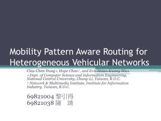 Mobility Pattern Aware Routing for Heterogeneous Vehicular Networks