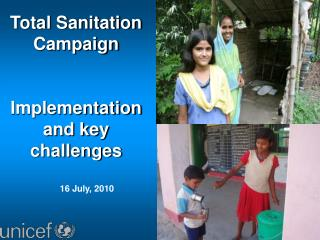 Total Sanitation Campaign Implementation and key challenges