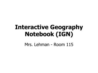 Interactive Geography Notebook (IGN)