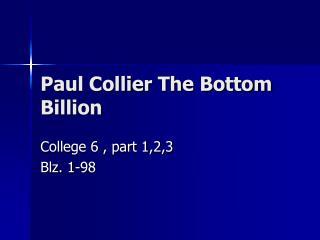Paul Collier The Bottom Billion