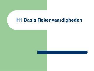 H1 Basis Rekenvaardigheden