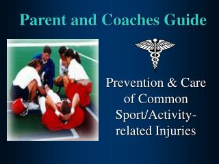 Parent and Coaches Guide