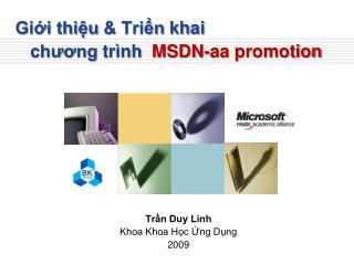Giới thiệu  & Triển  khai    chương  trình MSDN-aa promotion
