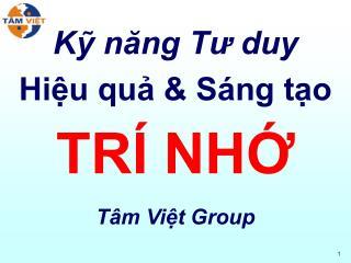 K? n?ng T? duy Hi?u qu? & S�ng t?o TR� NH?