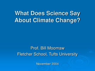 What Does Science Say About Climate Change?