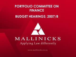 PORTFOLIO COMMITTEE ON FINANCE BUDGET HEARINGS: 2007/8