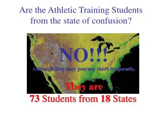 Are the Athletic Training Students from the state of confusion?