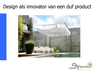 Design als innovator van een duf product