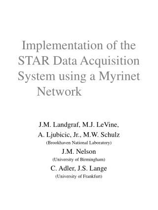 Implementation of the STAR Data Acquisition System using a Myrinet Network