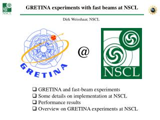 GRETINA experiments with fast beams at NSCL