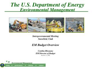 The U.S. Department of Energy Environmental Management
