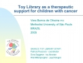 Toy Library as a therapeutic support for children with cancer