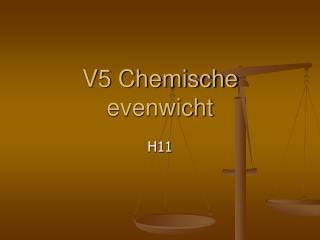 V5 Chemische evenwicht