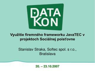 Využitie firemného frameworku JavaTEC v projektoch Sociálnej poisťovne