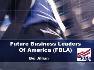 Future Business Leaders  Of America FBLA