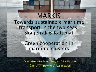 Executive Vice President Jan Fritz Hansen Danish Shipowners' Association